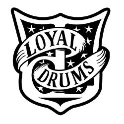 Loyal Drums